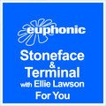 Stoneface & Terminal For You