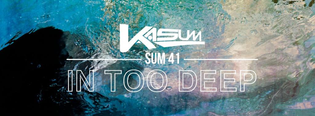 in too deep kasum remix mp3