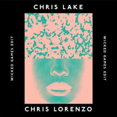 Wicked Game edit by Chris Lake and Chris Lorenzo