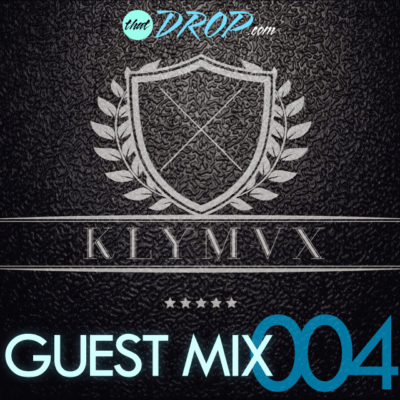 thatDROP Guest Mix 004 Presents KLYMVX [Free Download]
