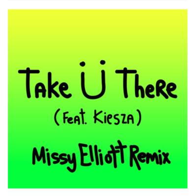 """Jack Ü """"Take Ü There"""" (Feat. Kiesza) [Missy Elliott Remix]"""