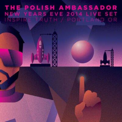 The Polish Ambassador - New Year's Eve Live Set