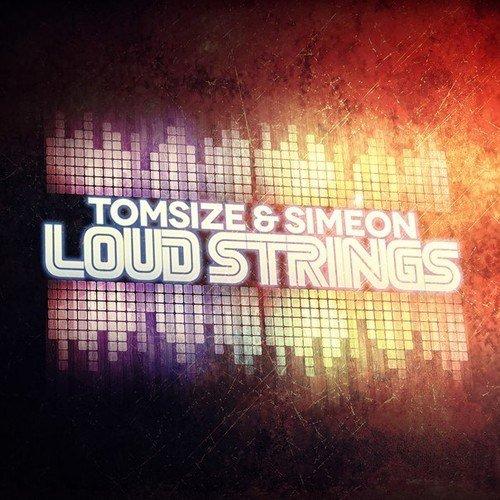 Скачать tomsize ft simeon loud strings original mix mp3 бесплатно.