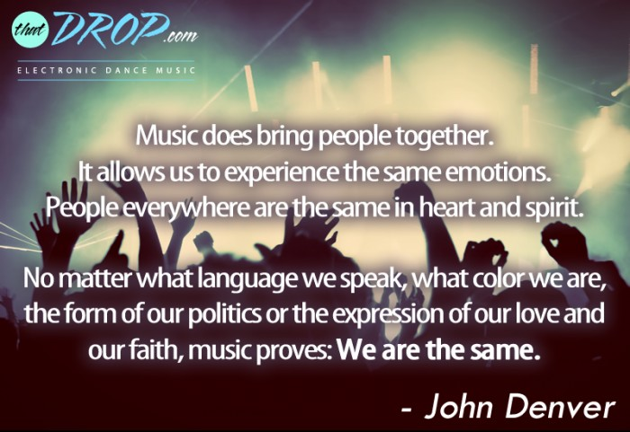 10 Inspirational Music Quotes Remind Us Why We Love EDM