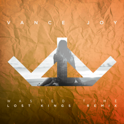 Vance Joy - Wasted Time (Lost Kings Remix) [Free Download]