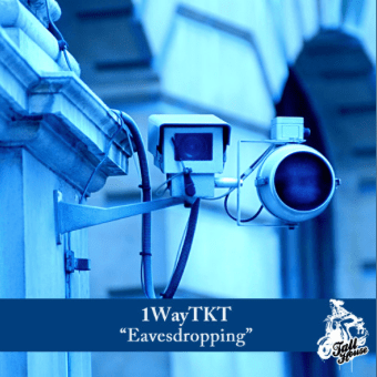 1Way TKT ft. Shanaz Dorsett - Eavesdropping