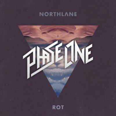 Northlane - Rot (PhaseOne Remix) [Free Download]