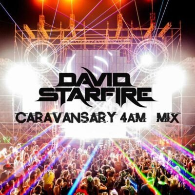 David Starfire - Caravansary 4am Mix [Free Download]