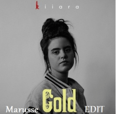 Kiiara - Gold (Marusse Edit)