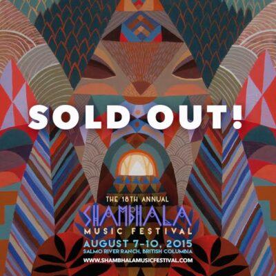 Shambhala 2015 Sold Out