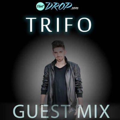 thatDROP Guest Mix Presents Trifo