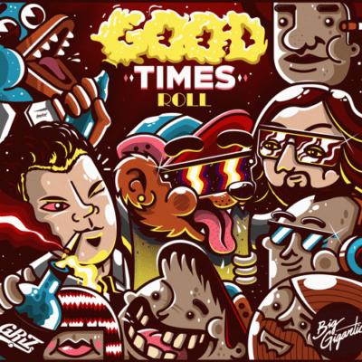 GRiZ x Big Gigantic - Good Times Roll [Free Download]