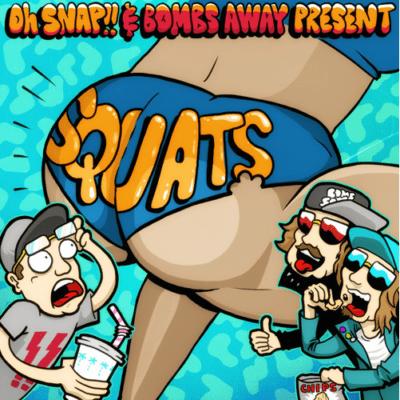 Oh Snap!! & Bombs Away - Squats