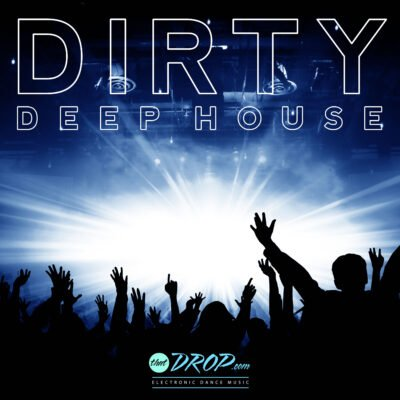 Dirty Deep House Playlist