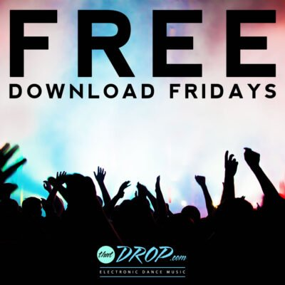 Free EDM Downloads