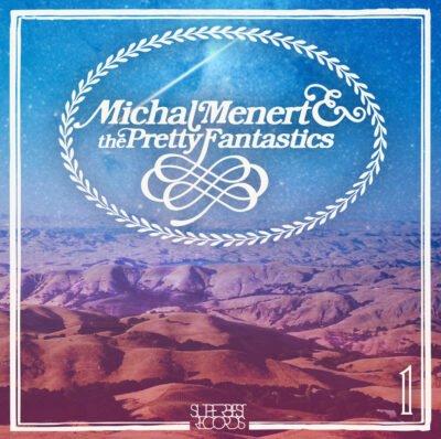 Michal Menert and the Pretty Fantastics
