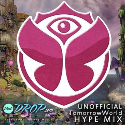 Get Psyched for the Big Dance Party [Unofficial TomorrowWorld 2015 Hype Mix]