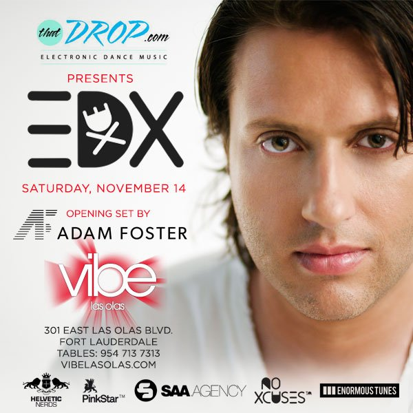 thatDROP Party with EDX at Vibe Las Olas