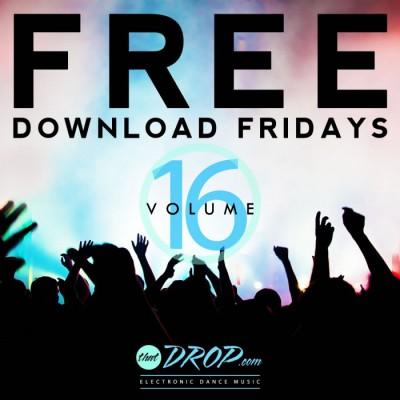 Free EDM Download Fridays Volume 16