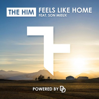 The Him ft. Son Mieux - Feels Like Home [Free Download]