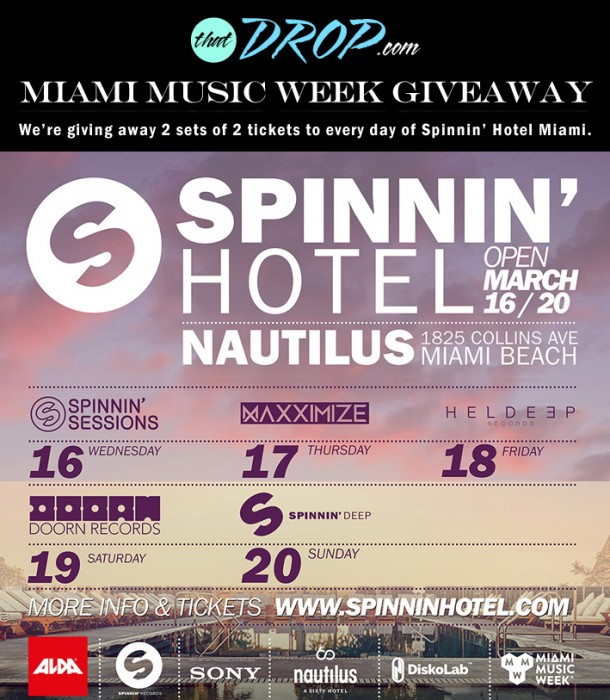 Spinnin' Hotel Miami Music Week Giveaway