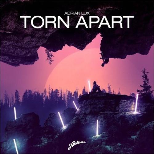 Adrian Lux - Torn Apart (L'Tric Remix)