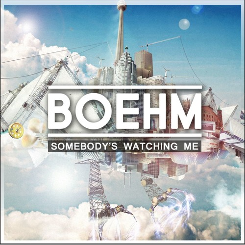Boehm - Somebody's Watching Me
