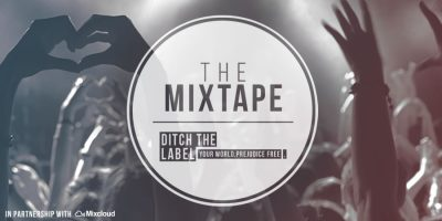 Mixcloud teams with Ditch the Label for new Mixtape