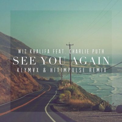 Wiz Khalifa feat. Charlie Puth - See You Again (KLYMVX & Hitimpulse Remix)