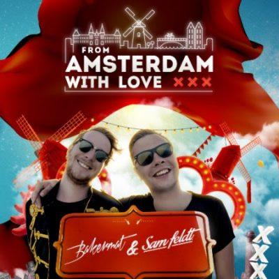 Bakermat & Sam Feldt - From Amsterdam with Love Tour