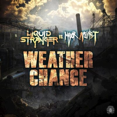 Weather Change - Liquid Stranger