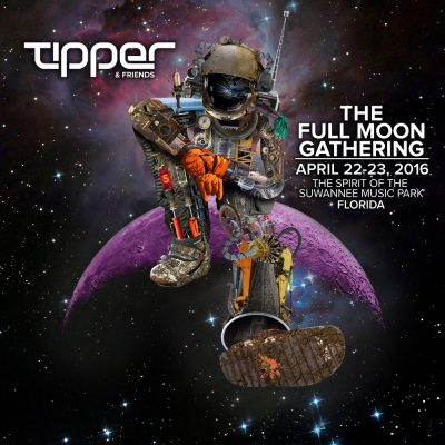 Tipper & Friends The Full Moon Gathering