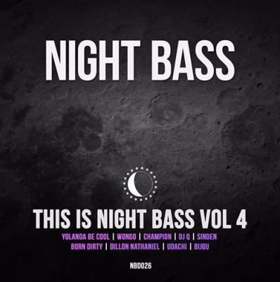 Night Bass - This Is Night Bass Volume 4