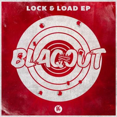 BLAQOUT - Lock & Load EP