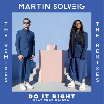 Martin Solveig - Do It Right Remixes