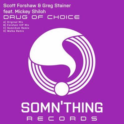 Scott Forshaw & Greg Stainer - Drug of Choice