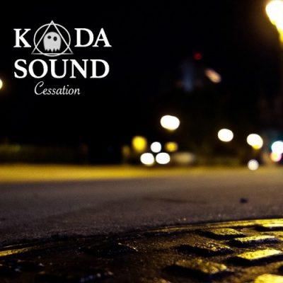 KODA SOUND - Cessation