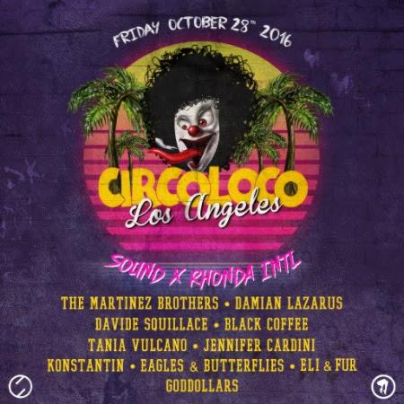 Circoloco Halloween Los Angeles - October 28, 2016