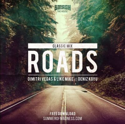 """Dimitri Vegas and Like Mike Classic Mix of """"Roads"""""""