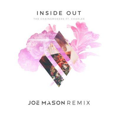 The Chainsmokers ft. Charlee - Inside Out (Joe Mason Remix)