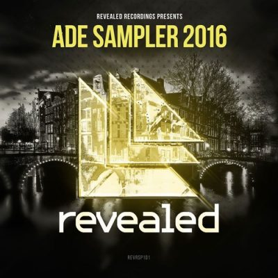 Revealed Recordings Presents ADE Sampler 2016 (Minimix)
