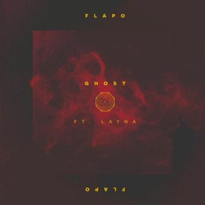 Flapo - Ghost (feat. Layna)