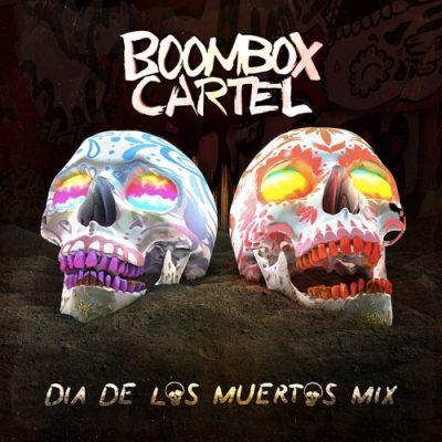 Boombox Cartel Dia De Los Muertos Mix