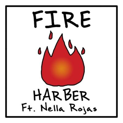 HARBER - Fire (feat. Nella Rojas)