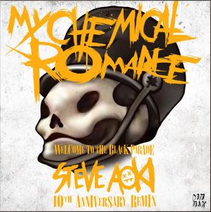 Welcome to the Black Parade 10th Anniversary Steve Aoki Remix
