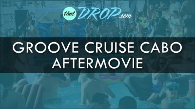 Groove Cruise Cabo Experience