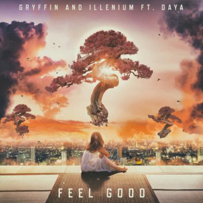 "Illenium and Gryffin ""Feel Good"" feat. Daya"