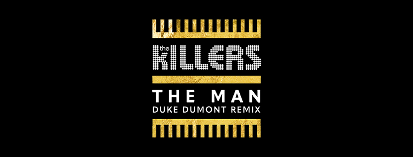 The Killers - The Man (Duke Dumont Remix)