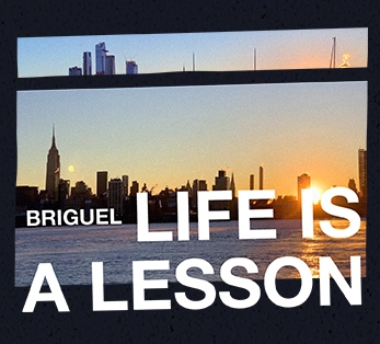 Biguel ´Life Is A Lesson´