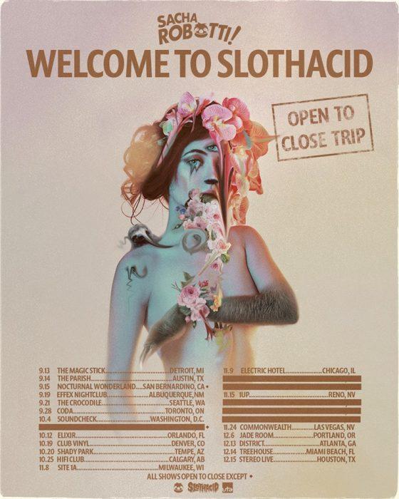 Sacha Robotti Slothacid Tour Dates 2019